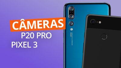 Huawei P20 Pro vs Pixel 3: quem tem a melhor câmera?