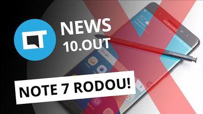 Facebook fora do ar, Galaxy Note 7 fora de linha, Chrome mais econômico e + [CTN