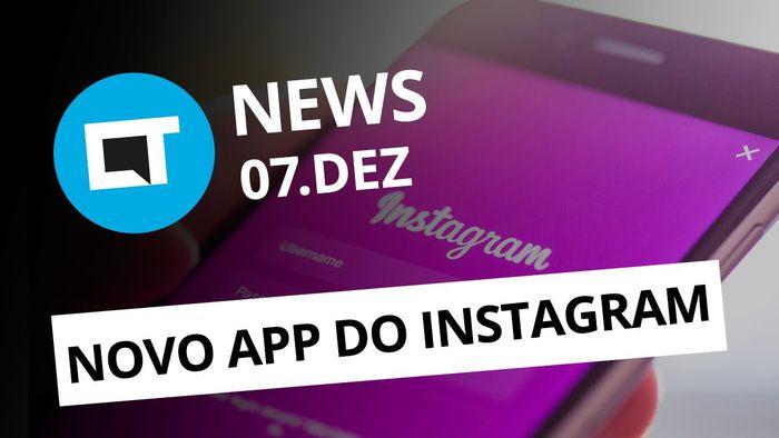 257ec7263b3 Snapdragon 845; Instagram lança app Direct; CCXP 2017 e + [CT News]