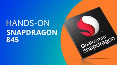 Qualcomm Snapdragon 845 [Hands-on]