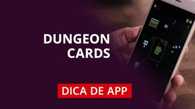 Dungeon Cards #DicaDeApp
