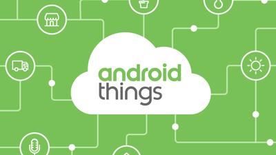 Android Things, o SO da Google para IoT, é finalmente lançado em edição estável
