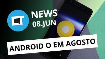 Android O em agosto; Galaxy Note 8 sem sensor; Sonegação em videogames [CT News]
