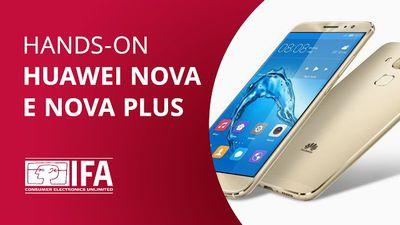 Huawei Nova e Nova Plus, os intermediários da vez [Hands-on - IFA 2016]