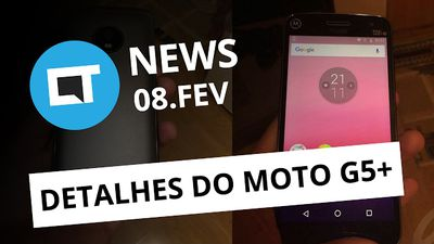 Foto e detalhes do Moto G5 Plus; Nintendo revela mais recursos do Switch e + [CT