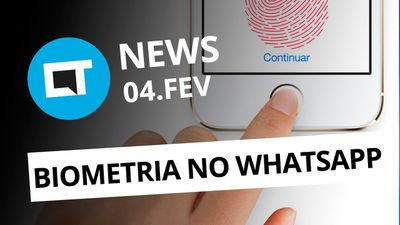 Biometria no WhatsApp; Benchmark de produto com Google Fuchsia e + [CT News]