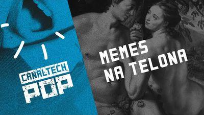Memes na telona [CT Pop #1]