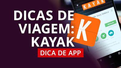 Kayak: planeje sua viagem agora [DicadeApp]