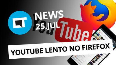 Facebook tira páginas do MBL do ar; YouTube lento no Firefox e + [CT News]
