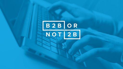 B2B or not 2B | Resumo semanal do mundo de tecnologia corporativa