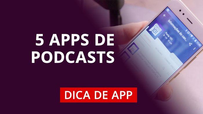 ea369126946 5 melhores aplicativos para ouvir podcasts  DicaDeApp - Vídeos - Canaltech
