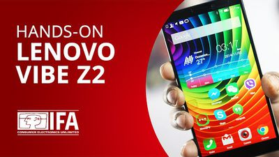 Vibe Z2: o Android de 64-bit para selfies da Lenovo [Hands-on | IFA 2014]