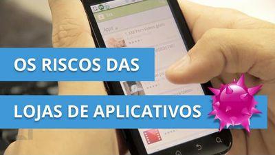 App Store e Google Play: Os riscos das lojas de aplicativos