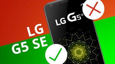 5 motivos para COMPRAR e para NÃO comprar o LG G5 SE