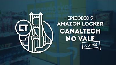 Amazon Locker (EP09) [Canaltech no Vale, a série]