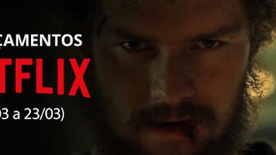 Netflix: confira os lançamentos da semana (17/03 a 23/03)