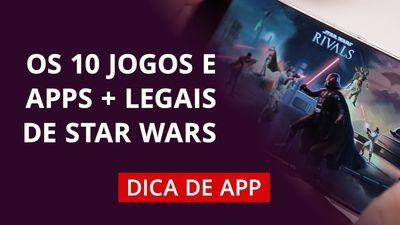 Melhores jogos de Star Wars #DicaDeApp