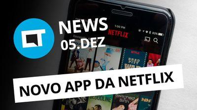 App da Netflix de cara nova; Vazam detalhes do Galaxy A8+ (2018) e + [CT News]