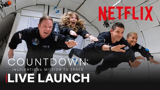 Netflix fará live no YouTube para celebrar o lançamento da Inspiration4; assista