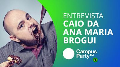 Ana Maria Brogui: as melhores receitas da Internet [CT Entrevista | Campus Party