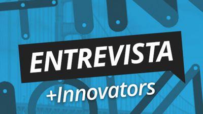 CT Entrevista - André Monteiro (+Innovators): Empreendedorismo no Brasil