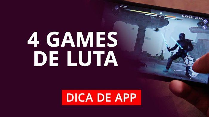 4 jogos de luta para celular dicadeapp vídeos canaltech