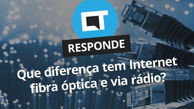 929bfdf9bce8b Qual a diferença entre internet fibra ótica e internet via rádio   CT  Responde  - Vídeos - Canaltech