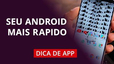 Como deixar seu Android rápido novamente #DicaDeApp