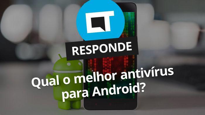 2b3502867aedf Qual é o melhor antivírus para Android   CT Responde  - Vídeos - Canaltech