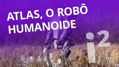 ATLAS: O robô humanoide do futuro [Inovação ²]
