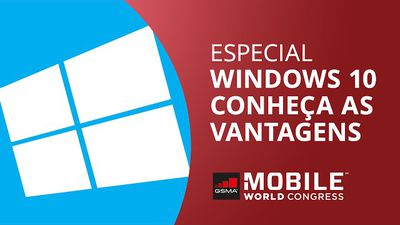 Windows 10: as vantagens do novo sistema da Microsoft [Especial | MWC 2015]