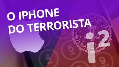 O iPhone do terrorista e como isso afeta sua segurança [Inovação ²]
