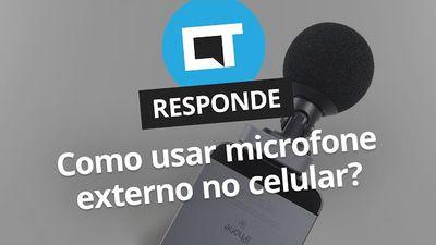 Como usar microfone externo no smartphone [CT Responde]