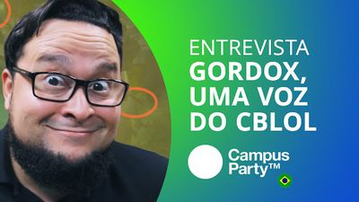 gORDOx: uma das vozes do CBLoL [CT Entrevista | Campus Party 2016]