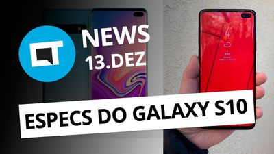 Novo vazamento do Galaxy S10; iPhone Xs de ouro por US$ 21 mil e + [CT News]