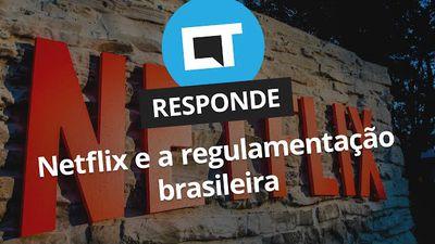 Netflix e regulamentação brasileira [CT Responde]