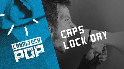 #CapsLockDay; Estreias da semana e Lançamentos Netflix [CT Pop #5]