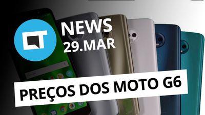 Especificações e preços dos Moto G6; Project Wakanda da NVIDIA e+ [CT News]