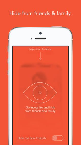 Para os mais preocupados e envergonhados, na versão paga o app traz um recurso que esconde o perfil de amigos e familiares