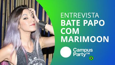 MariMoon: do Fotolog ao YouTube [CT Entrevista | Campus Party 2016]
