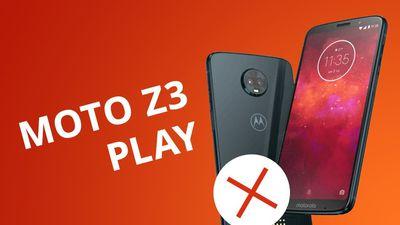 5 motivos para NÃO comprar o Moto Z3 Play