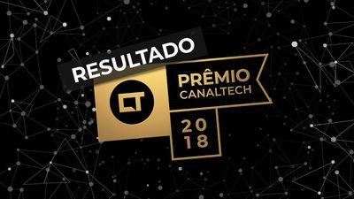 Vencedores do Prêmio Canaltech 2018: veja quem levou o troféu para casa!
