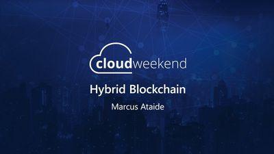Hybrid Blockchain - Marcus Ataide