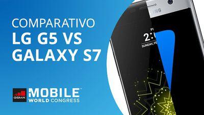 LG G5 VS Galaxy S7: comparamos os dois gigantes de 2016 [Comparativo | MWC 2016]