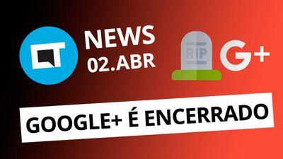 """PL criminaliza jogos """"violentos""""; Claro multada por ligações; RIP Google+ [CT Ne"""