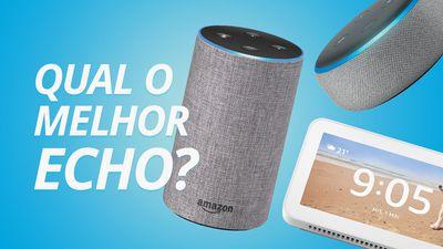 Echo Dot, Echo Show 5 e Amazon Echo: qual escolher? [Comparativo]
