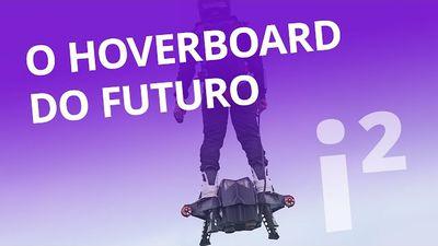 Flyboard: o Hoverboard que veio do futuro [Inovação ²]