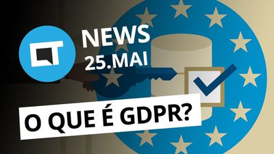 Apple sabia que iPhone 6 entortava; O que é a lei GDPR? e + [CT News]