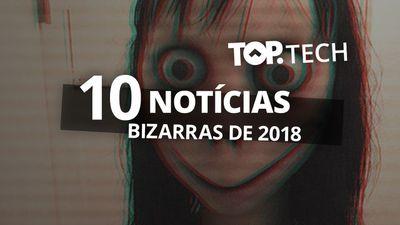 Notícias bizarras de 2018 #TopTech