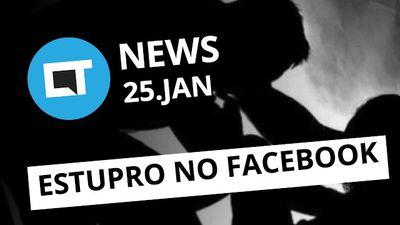Estupro no Facebook, fim das TVs 3D, prejuízo da LG e + [CTNews]